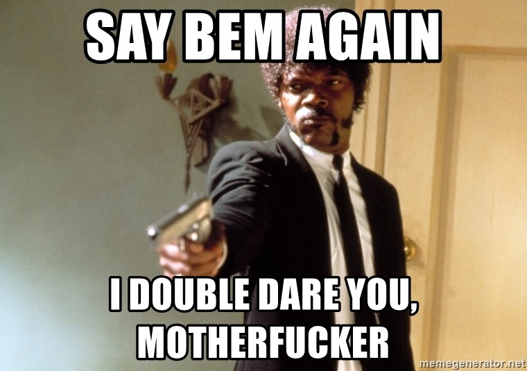 Samuel L Jackson - say bem again i double dare you, motherfucker