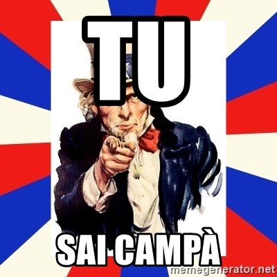 uncle sam i want you - tu sai campà
