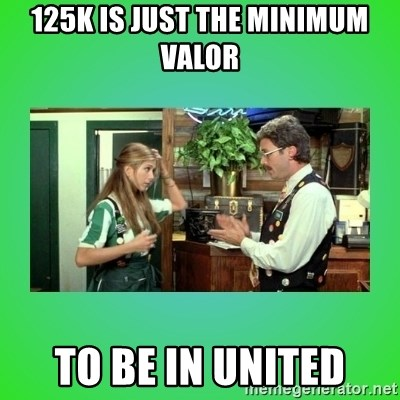 Office Space Flair - 125k is just the minimum valor to be in United