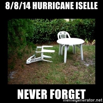 Lawn Chair Blown Over - 8/8/14 Hurricane Iselle Never Forget
