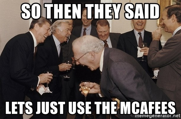 So Then I Said... - SO THEN THEY SAID LETS JUST USE THE MCAFEES