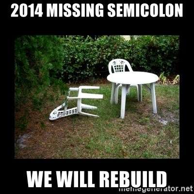 Lawn Chair Blown Over - 2014 Missing Semicolon We Will Rebuild