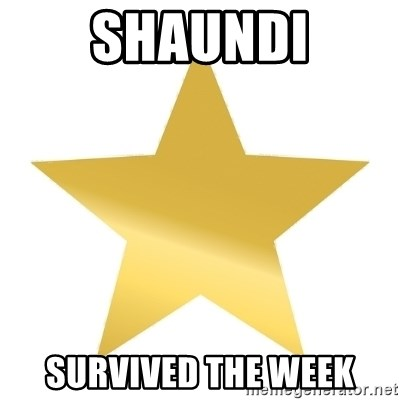 Gold Star Jimmy - Shaundi Survived the week
