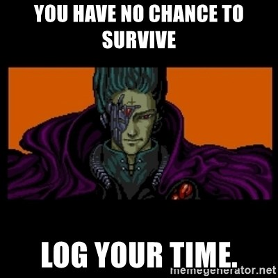 All your base are belong to us - You have no chance to survive log your time.
