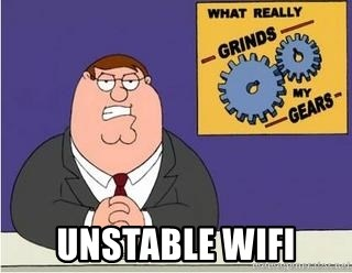 Grinds My Gears Peter Griffin -  unstable wifi