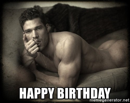 Happy birthday pictures of sexy men