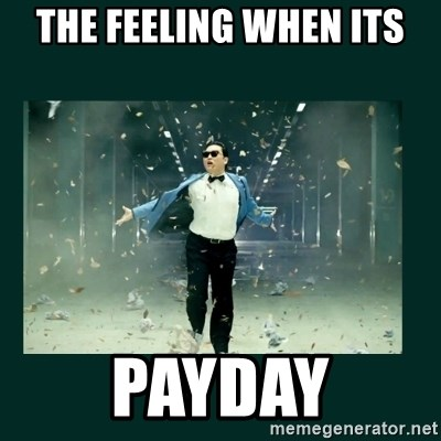 Gangnam style psy - The feeling when its PAYDAY