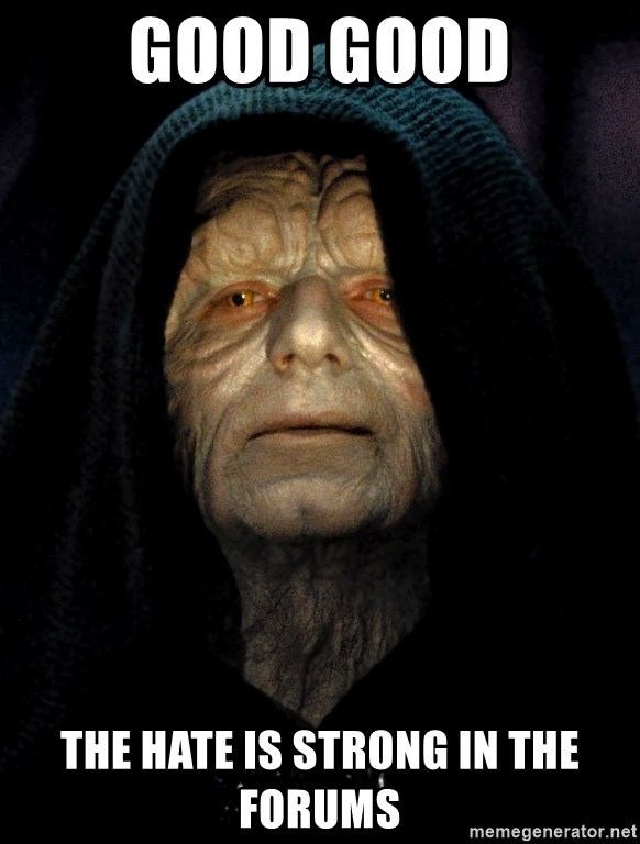 Star Wars Emperor - Good Good The hate is strong in the forums