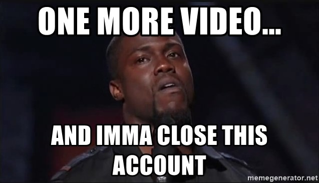 Kevin Hart Face - One more video... and imma close this account