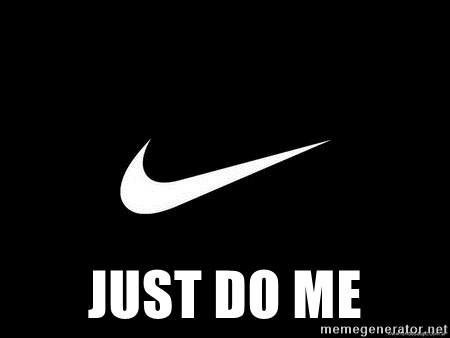 Nike swoosh -  Just Do Me