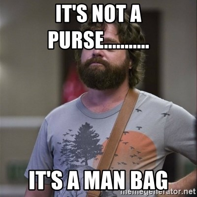 its not a purse its a man bag it's not a purse it's a man bag alan hangover meme