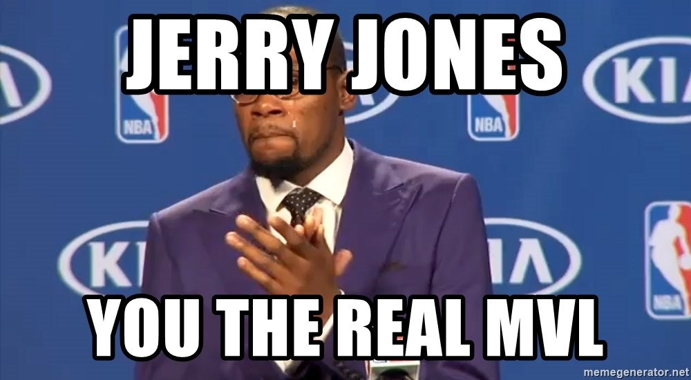 KD you the real mvp f - jerry jones you the real mvl