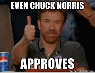 Chuck Norris Approves - even Chuck norris approves