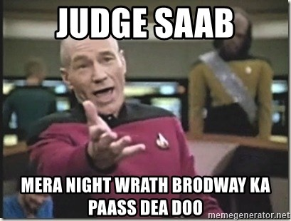 star trek wtf - Judge saab mera Night wrath brodway ka paass dea doo