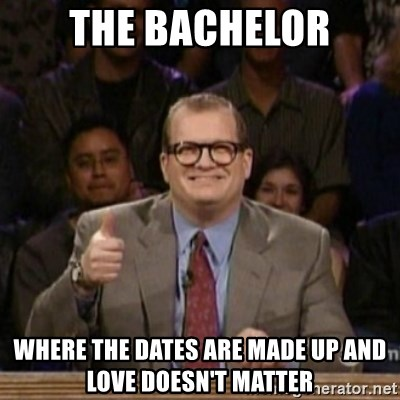 drew carey whose line is it anyway - The Bachelor where the dates are made up and love doesn't matter