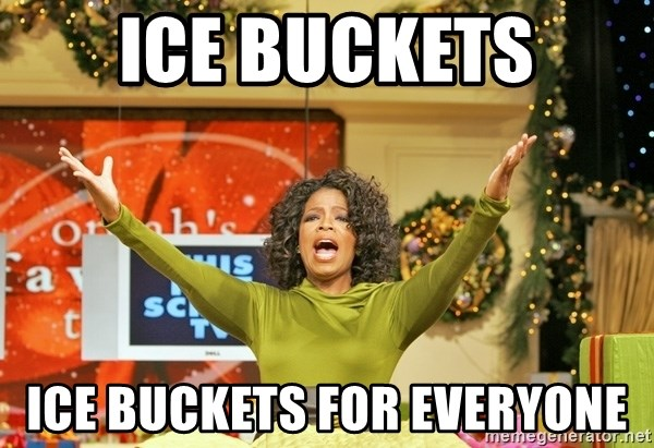 Oprah Gives Away Stuff - Ice buckets ice buckets for everyone