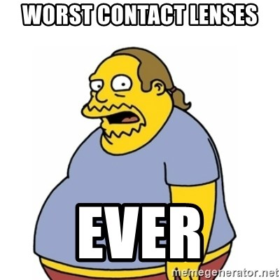 Comic Book Guy Worst Ever - Worst contact lenses EVER