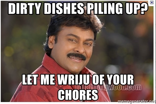 Typical Indian guy - dirty dishes piling up? let me wriju of your chores
