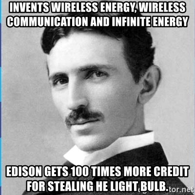 Invents Wireless Energy Wireless Communication And Infinite Energy