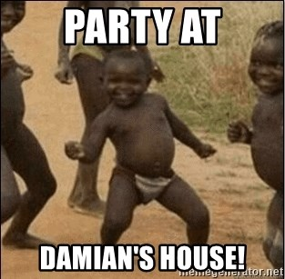 Third World Success - Party at Damian's house!
