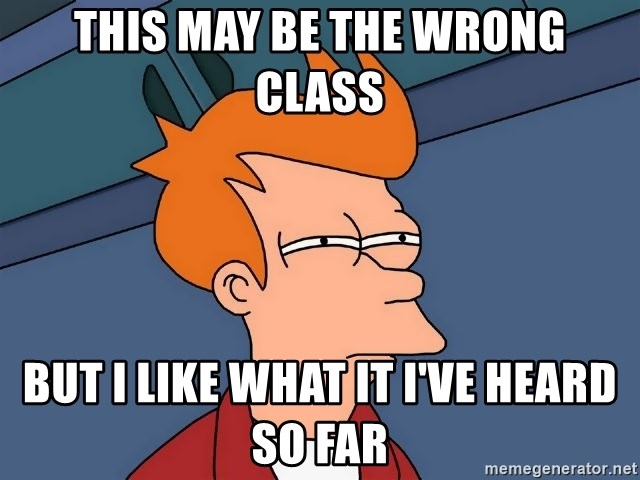 Futurama Fry - this may be the wrong class but i like what it I've heard so far