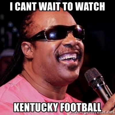 stevie wonder - I CANT WAIT TO WATCH KENTUCKY FOOTBALL
