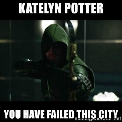 YOU HAVE FAILED THIS CITY - KATELYN POTTER YOU HAVE FAILED THIS CITY