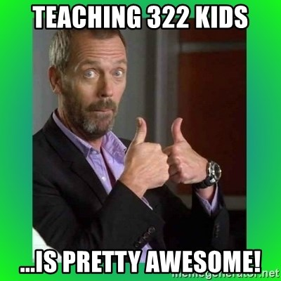 Thumbs up House - Teaching 322 kids ...is pretty awesome!