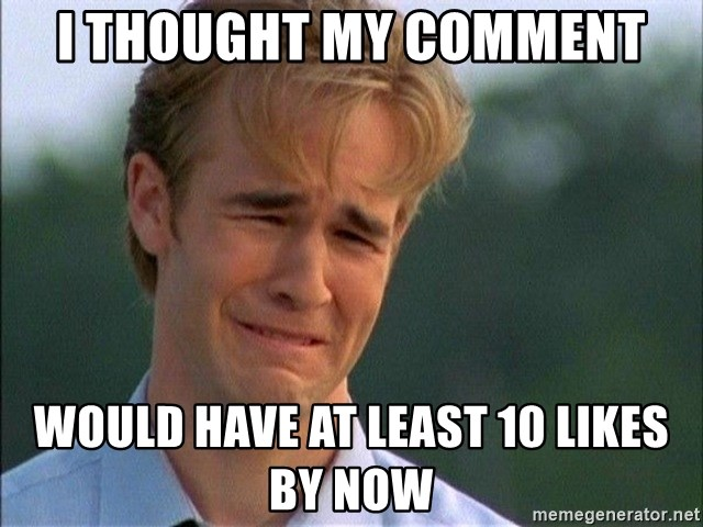 Crying Man - I thought my comment would have at least 10 likes by now