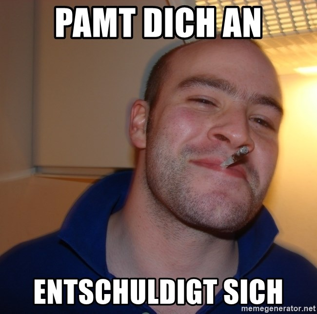 Good Guy Greg - PAMT DICH AN ENTSCHULDIGT SICH