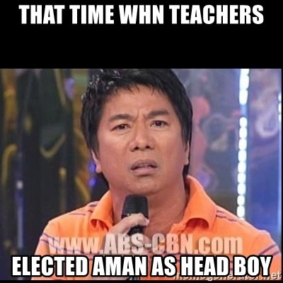 Willie Revillame U dont do that to me Prince22 - that time whn teachers elected aman as head boy