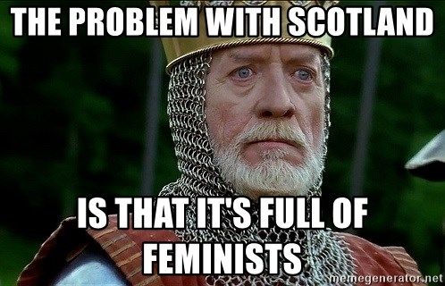 54046395 the problem with scotland is that it's full of feminists