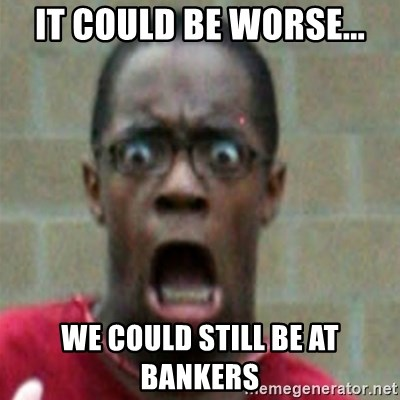 SCARED BLACK MAN - It could be worse... we could still be at bankers