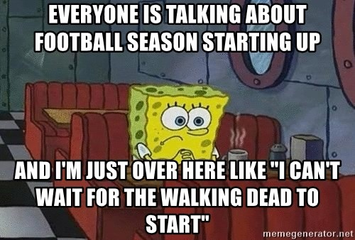 Everyone Is Talking About Football Season Starting Up And
