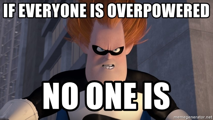 If everyone is overpowered no one is - Syndrome Incredibles | Meme ...