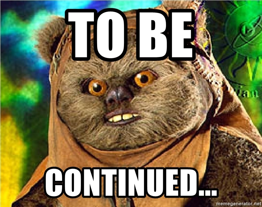 Rape Ewok - to be continued...