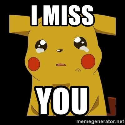 Pikachu crying - I miss you