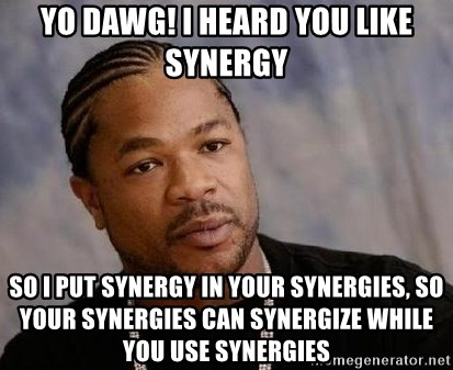 Image result for synergy meme