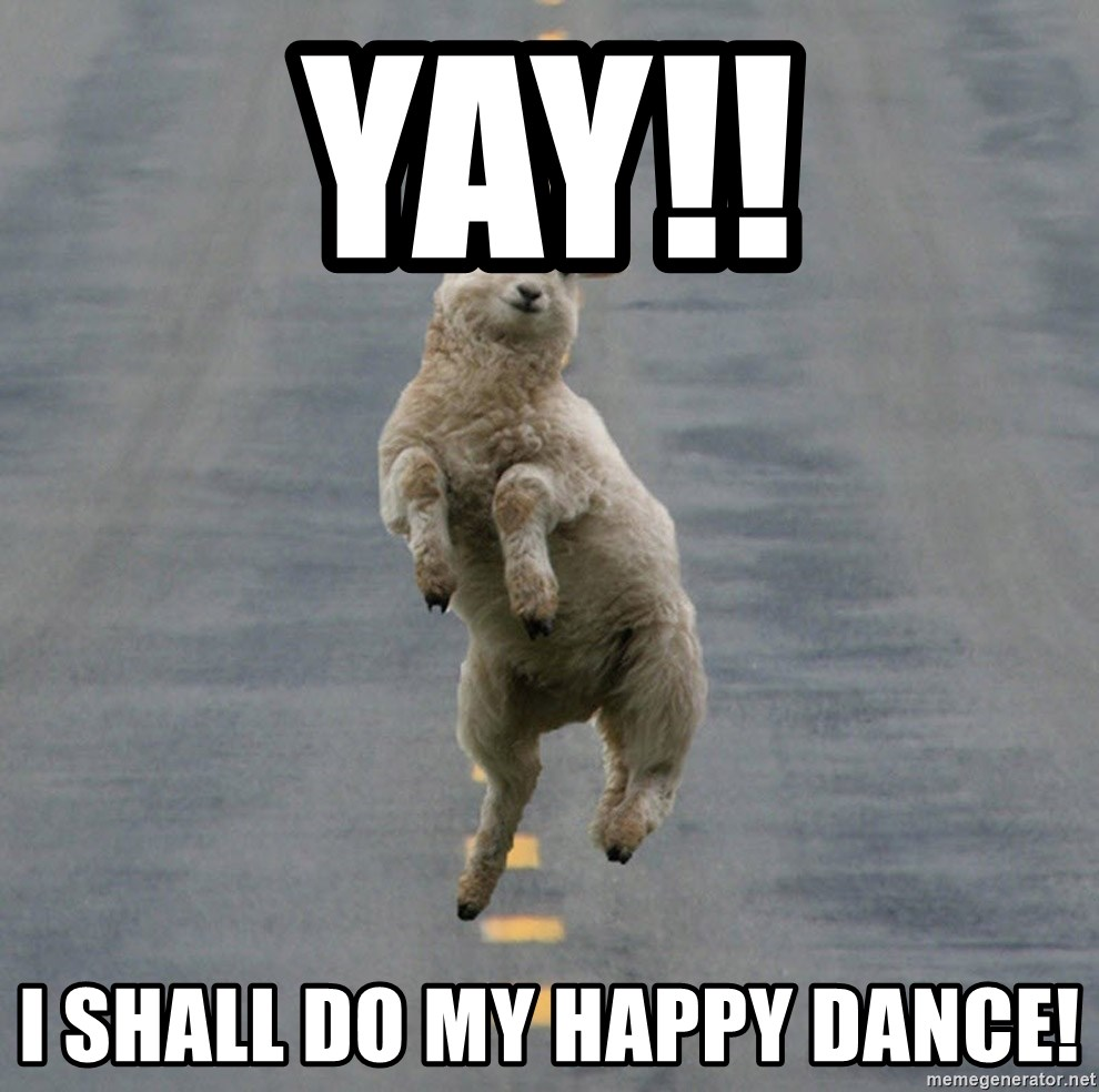 Excited Sheep - Yay!! I shall do my happy dance!