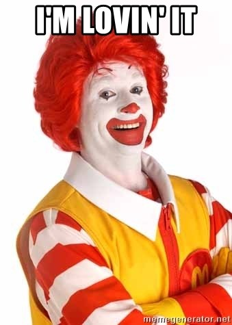 Relatable Posts About School I'm lovin' it - Ronald...