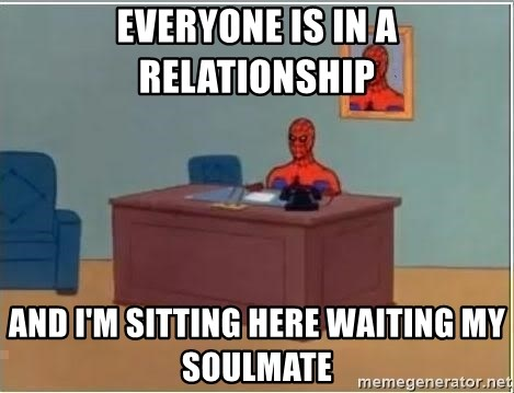 waiting for my soulmate