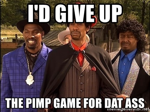 Dave Chappelle Player Haters - I'd give up the pimp game for dat ass