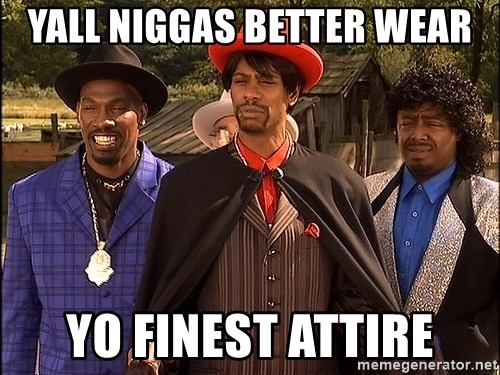 Dave Chappelle Player Haters - yall niggas better wear yo finest attire