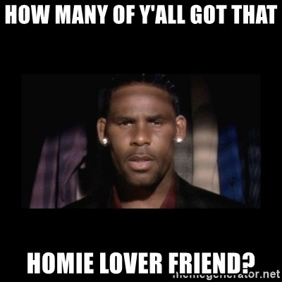 Homie lover friend meaning