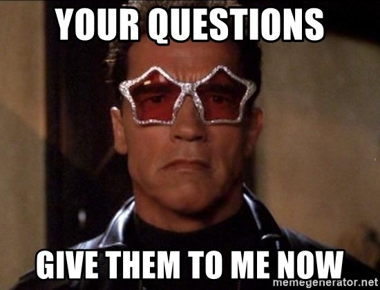 Funny Meme Questions : Your questions give them to me now terminator funny meme generator