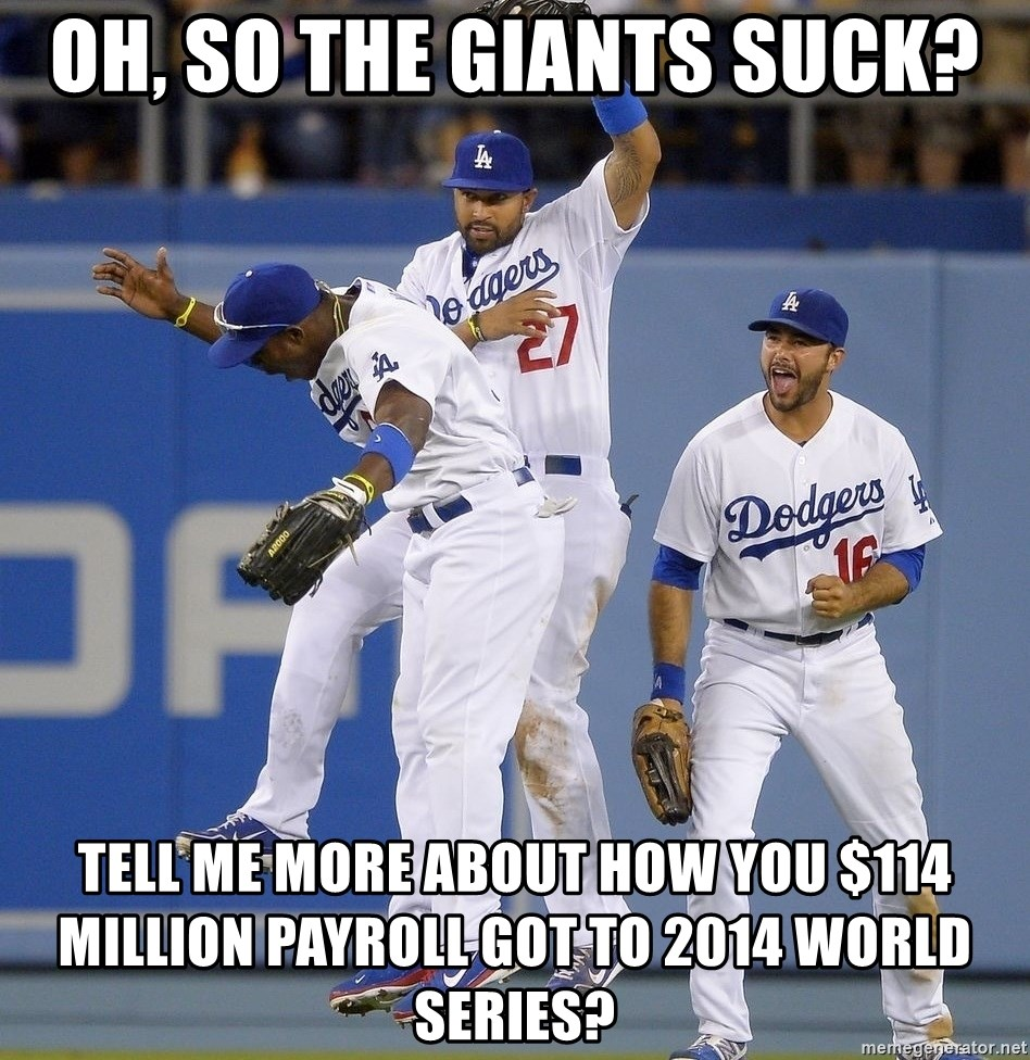 Oh, so the Giants suck? Tell me more about how you $114