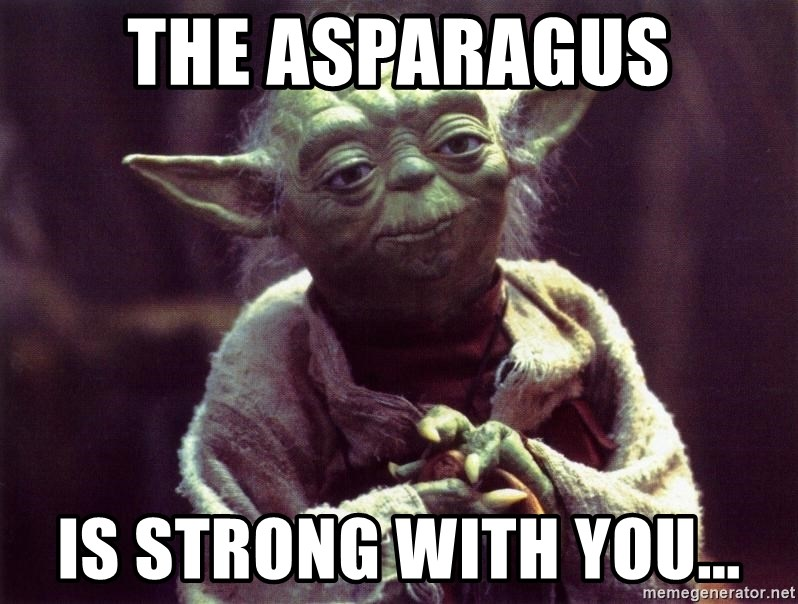 Yoda - The Asparagus Is strong with you...