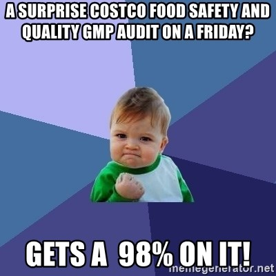 A surprise Costco Food Safety and Quality GMP audit on a Friday