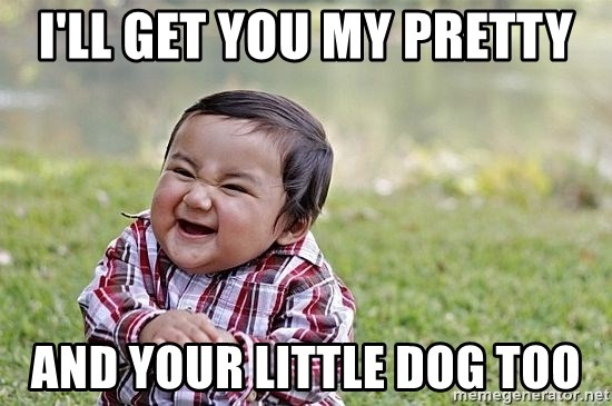 Evil Asian Baby - i'll get you my pretty and your little dog too