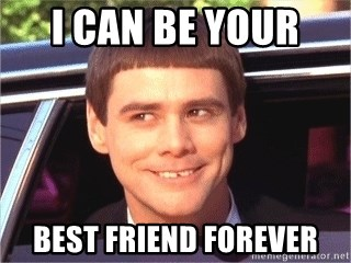 I Can Be Your Best Friend Forever Jim Carrey Dumb And Dumber